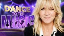 Dance To The Music Hosted By Zoe Ball