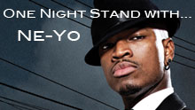 One Night Stand With .... Ne-Yo