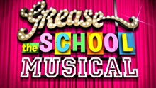 Grease: The School Musical