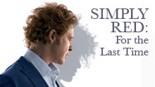 Simply Red: For The Last Time