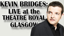 Kevin Bridges: Live At The Theatre Royal Glasgow